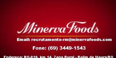 Rolim de Moura- Frigorífico Minerva oferece grande oportunidade de emprego - Atualizada