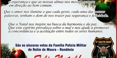 Família Polícia Militar de Rolim de Moura deseja a todos um Feliz Natal e Próspero Ano Novo