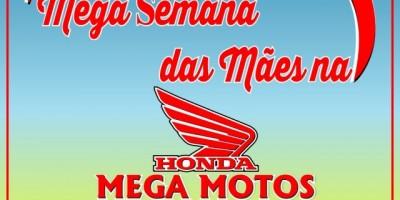 Publicidade – Mega semana das Mães na Mega Motos