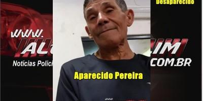 Familiares procuram por Aparecido Pereira, morador de Nova Brasilândia, que está desaparecido há 04 dias