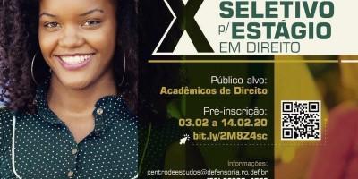 Abertura do X Processo Seletivo para Formação de Cadastro de Reserva de Estagiários do curso de Direito da Defensoria Pública do Estado de Rondônia
