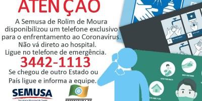 CORONAVÍRUS - Não vá direto ao hospital, ligue antes no número de emergência, recomenda SEMUSA de Rolim de Moura