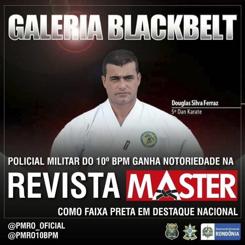 Policial Militar do 10º Batalhão ganha reconhecimento na revista Master, como faixa preta em destaque nacional