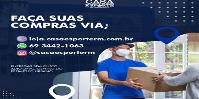 Devido a pandemia, aproveite para fazer suas compras online na Casa Esporte em Rolim de  Moura