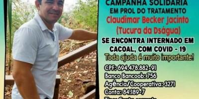 Campanha solidária em prol de Claudimar Becker ( Tucura da Diságua), que esta internado com Covid-19