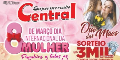 Promoção Supermercado Central; nas compras em qualquer valor concorra a 3 mil reais em dinheiro