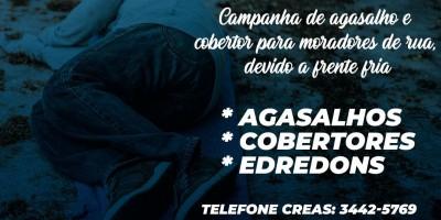 Campanha do agasalho e cobertor para moradores de rua