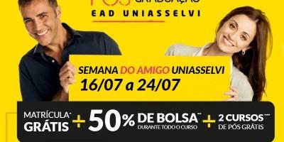 SEMANA DO AMIGO UNIASSELVI: Matrícula Gratuita + Bolsa de 50% de desconto + 2 Pós Gratuita