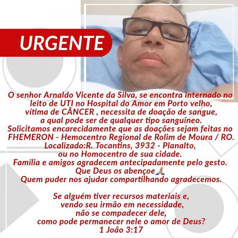 Morador de Rolim de Moura, que está internado em Porto Velho, vítima de câncer precisa com urgência de doação de sangue