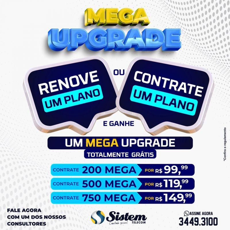 Promoção mega upgrade da Sistem Telecom, garante aumento de velocidade na internet para todos os clientes
