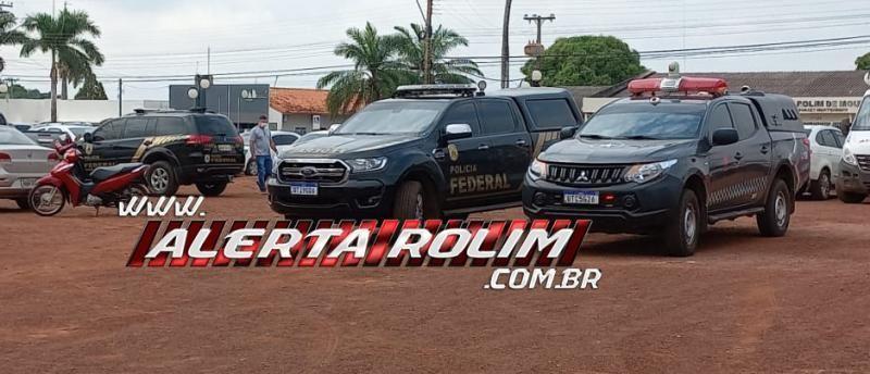 Policia Federal deflagra operação em Rondônia e mais sete Estados contra tráfico de drogas;  Rolim é alvo de buscas