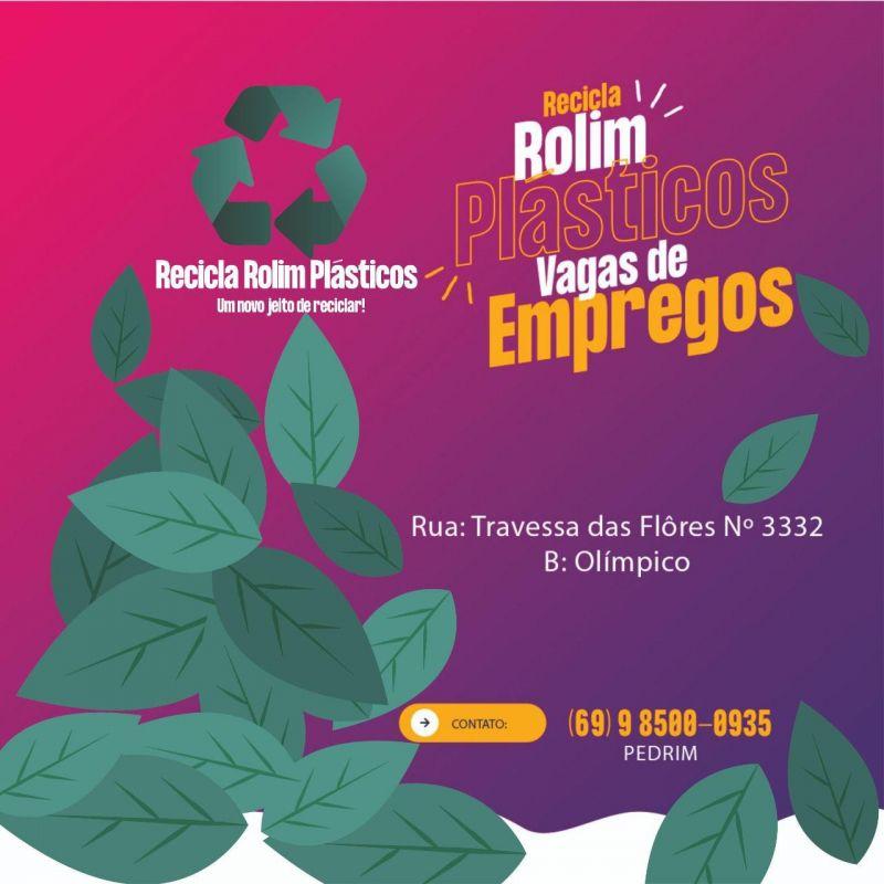 Empresa Recicla Rolim Plásticos está com 10 vagas de emprego em aberto em Rolim de Moura