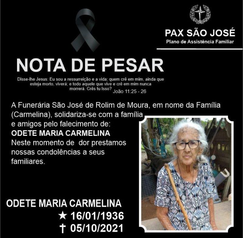 Nota de Pesar - Odete Maria Carmelina, moradora do distrito de Nova Estrela.